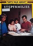 Stepfamilies, Angela Grunsell, 0531172449