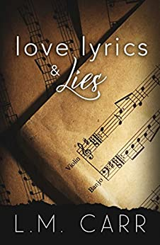 Love Lyrics & Lies by [Carr, L.M.]