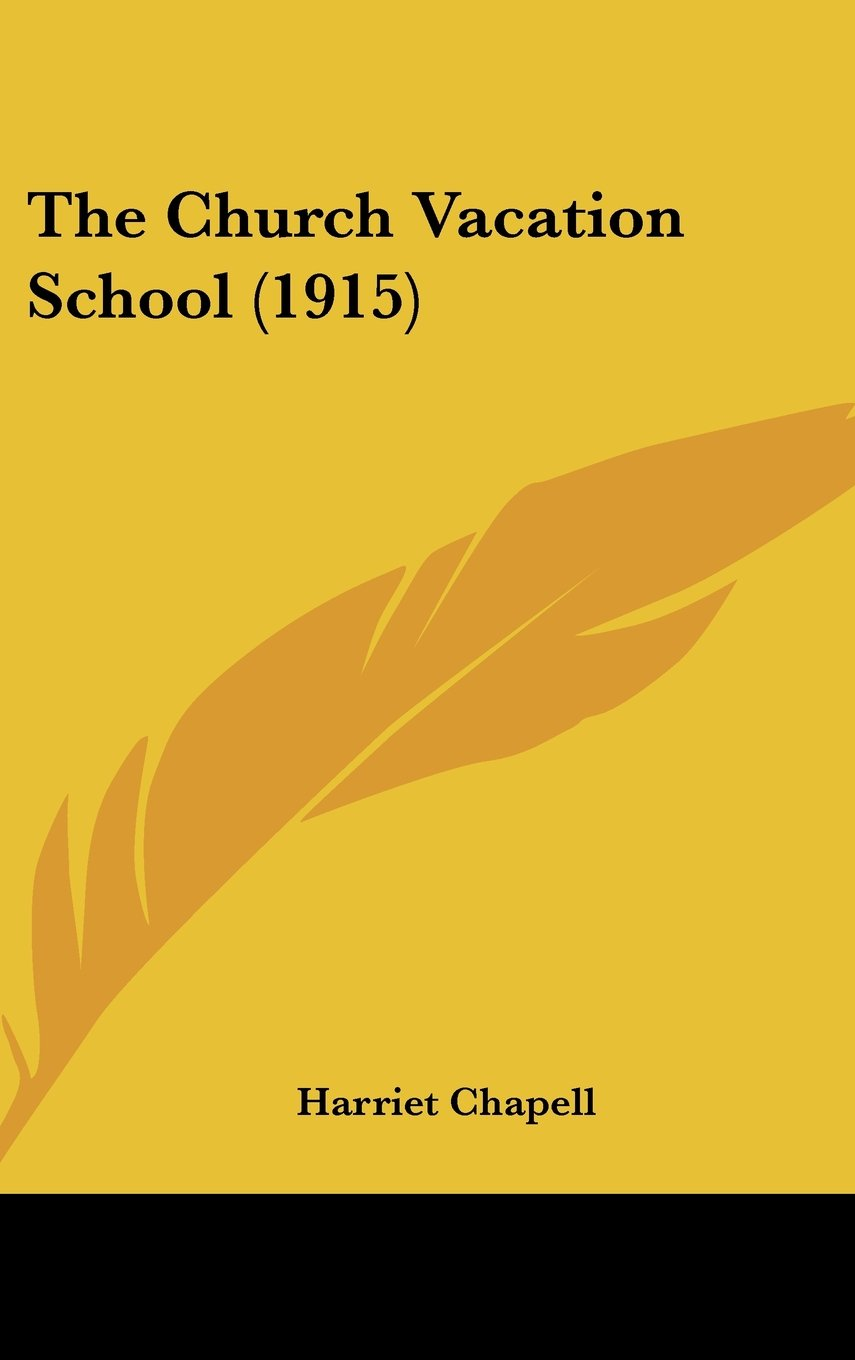 Download The Church Vacation School (1915) pdf
