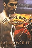 The Bare Bones, Layla Wolfe, 1499185618