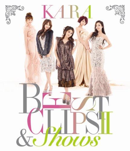 KARA BEST CLIPS II & SHOWS(初回限定盤) [Blu-ray]
