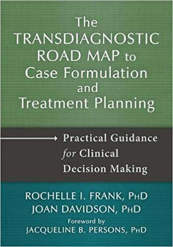 The Transdiagnostic Road Map to Case Formulation and Treatment ...