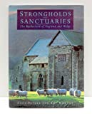 Strongholds and Sanctuaries : The Borderland of England and Wales, Peters, Ellis and Morgan, Roy, 0750902000