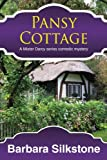 img - for Pansy Cottage: A Mister Darcy series Comedic Mystery (Mister Darcy series Comedic Mysteries) (Volume 4) book / textbook / text book
