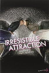 Irrésistible Attraction