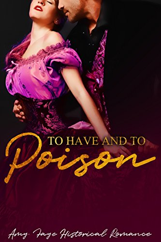 Spindle Back (To Have And To Poison: Historical Romance)