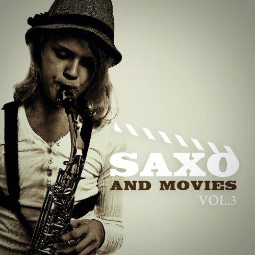 ... Saxo and Movies Vol. 3