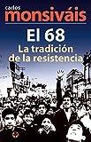 En 1968 el Movimiento estudiantil en la Ciudad de México, muy probablemente el acontecimiento social, cultural y político más connotado de la segunda mitad del siglo XX mexicano, rechaza el autoritarismo del presidente Gustavo Díaz Ordaz, vig...