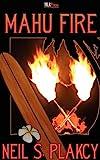 Mahu Fire, Neil Plakcy, 1608203719