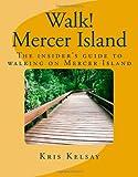 Walk! Mercer Island, Kris Kelsay, 1448641357