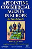 img - for Appointing Commercial Agents in Europe (Essential Facts) by Alex Roney (1996-10-29) book / textbook / text book