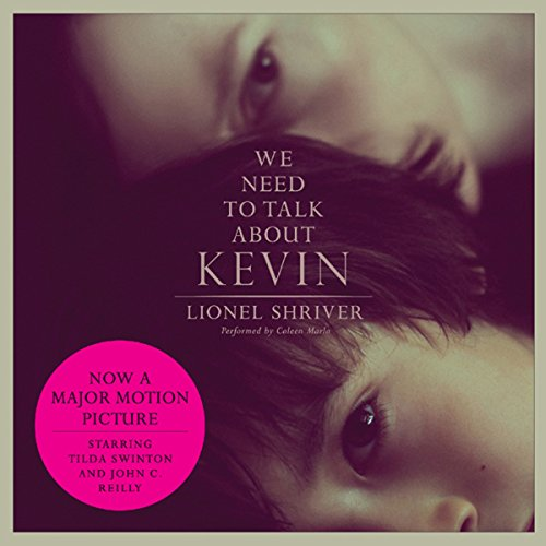 We Need to Talk About Kevin: A Novel Audiobook [Free Download by Trial] thumbnail