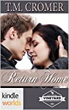 St. Helena Vineyard Series: Return Home (Kindle Worlds Novella) (Fiore Vineyard Book 2)