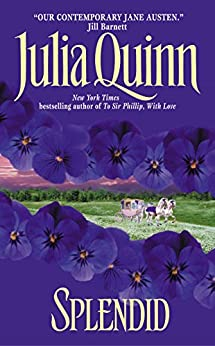 Splendid (Blydon Book 1) by [Quinn, Julia]