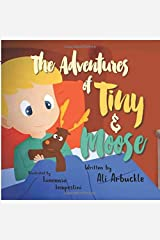 The Adventures of Tiny and Moose Paperback