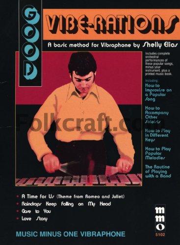 (Shelly Elias - Good Vibe-Rations: A Basic Method For Vibraphone)