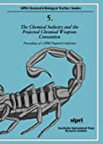 img - for 002: The Chemical Industry and the Projected Chemical Weapons Convention: Volume 2: Proceedings of a SIPRI/Pugwash Conference (SIPRI Chemical and Biological Warfare Studies) book / textbook / text book