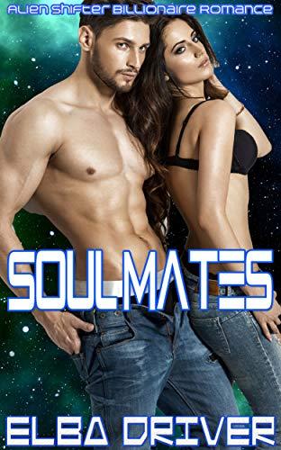 Soul Mates: Alien Shifter Billionaire Romance