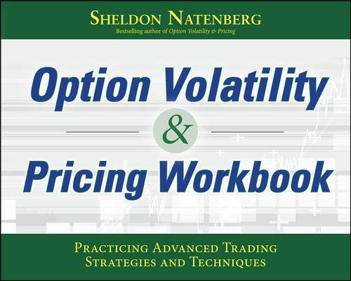 51vW6%2BdX2rL - Option Volatility & Pricing Workbook: Practicing Advanced Trading Strategies and Techniques