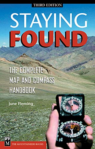Staying Found: The Complete Map & Compass Book by Brand: Mountaineers Books