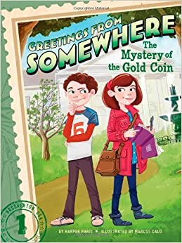 Book By Harper Paris The Mystery of the Gold Coin (Greetings from Somewhere)