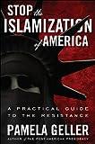 Stop the Islamization of America, Pamela Geller, 1936488361