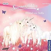 Wirbel um Stella (Sternenfohlen 7) | Linda Chapman