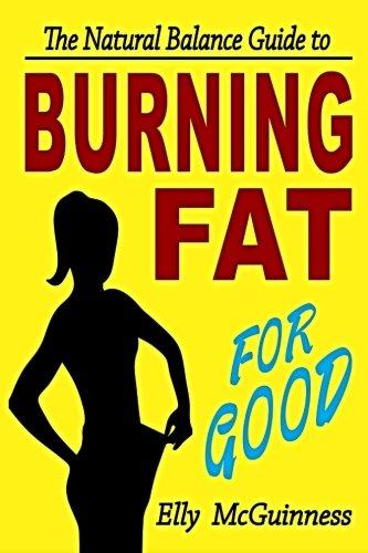 Download Burning Fat For Good PDF