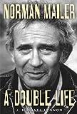 """""""Norman Mailer - A Double Life"""" av J. Michael Lennon"""