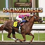 Racing Horses, Therese Shea, 143394636X