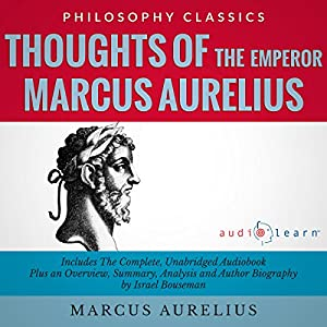 an account of the life and works of marcus aurelius Marcus aurelius, the philosopher-emperor who ruled the roman empire  between ad 161 and 180  routledge, 2000 - biography & autobiography - 320  pages.