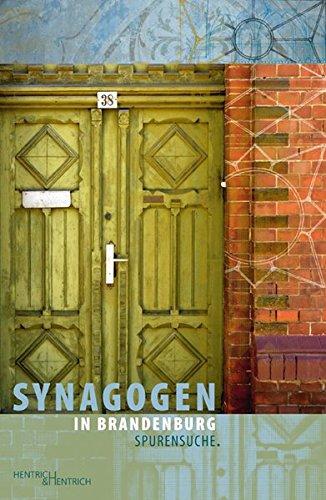 Synagogen in Brandenburg: Spurensuche