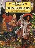 Leola and the Honeybears (hc)