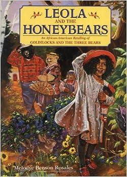 Leola And The Honeybears (hc) Melodye Rosales