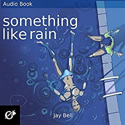 Something Like Rain