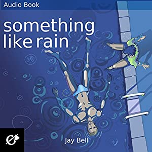 Something Like Rain Audiobook