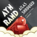 Atlas Shrugged Audiobook by Ayn Rand Narrated by Scott Brick