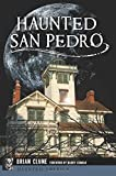 img - for Haunted San Pedro (Haunted America) book / textbook / text book