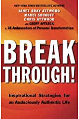 Breakthrough!: Inspirational Strategies for an Audaciously Authentic Life Paperback
