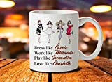 Sex And The City Mug, Carrie Bradshaw, Satc, Sex In The City, Charlotte York, Samantha Jones, Sex And The City Art, Carrie Quote, 11oz, 15oz, gift