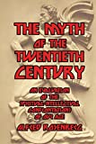 Book cover from The Myth of the Twentieth Centuryby Alfred Rosenberg