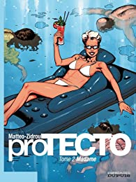 proTECTO, Tome 2 : Madame par  Matteo
