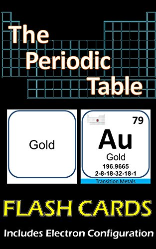 the periodic table flash cards illustrated double sided includes electron configuration by lionshare