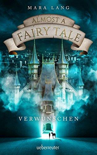 almost-a-fairy-tale-verwunschen