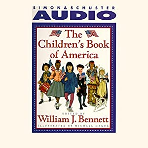 The Children's Book of America Audiobook by William J. Bennett Narrated by Hinton Battle, Elayne Bennett, William J. Bennett