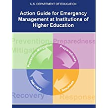 Action Guide for Emergency Management at Institutions of Higher Education