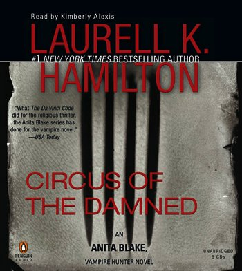 Circus of the Damned (Anita Blake, Vampire Hunter) by Penguin Audio