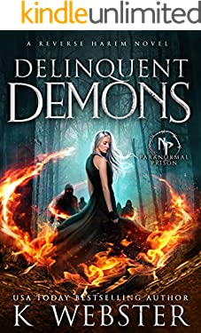 Delinquent Demons (Paranormal Prison)