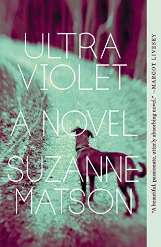 Ultraviolet: A Novel