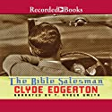 The Bible Salesman Audiobook by Clyde Edgerton Narrated by T. Ryder Smith